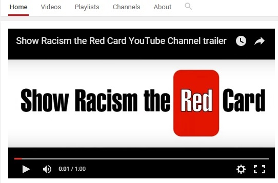 Show Racism the Red Card - Youtube Channel